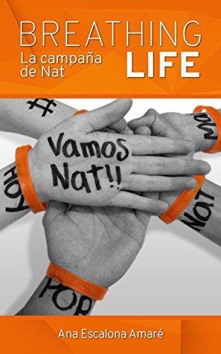 BREATHING LIFE: La campaña de Nat