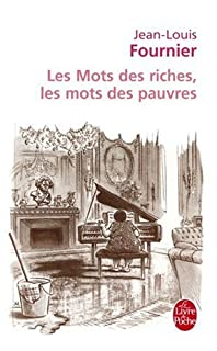 Les mots des riches, les mots des pauvres, Fournier, Jean-Louis