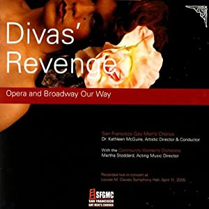 Diva's Revenge: Opera and Broadway Our Way