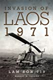 Invasion of Laos, 1971: Lam Son 719