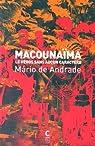 Macounaïma : Le héros sans aucun caractère par Andrade