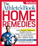 The Athlete's Book of Home Remedies:...