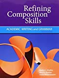 img - for Refining Composition Skills: Academic Writing and Grammar (Developing / Refining Composition Skills Series) 6th edition by Smalley, Regina L., Ruetten, Mary K., Kozyrev, Joann Rishel (2011) Paperback book / textbook / text book