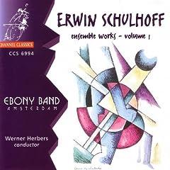 Schulhoff;Ensemble Wks V.1