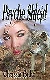 Psyche Shield (Psyche Moon Book 3)