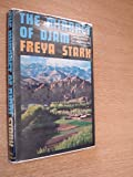 The Minaret of Djam: An Excursion in Afghanistan. (0719520665) by Stark, Freya