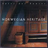 img - for NORWEGIAN HERITAGE Interior Styles and Decorations book / textbook / text book