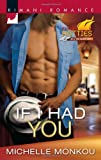 If I Had You (Harlequin Kimani Romance)