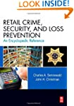 Retail Crime, Security, and Loss Prev...