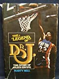 img - for The Legend of Dr. J by Bell, Marty (February 1, 1975) Hardcover book / textbook / text book
