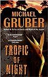 Tropic of Night (Jimmy Paz Book 1)