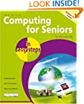 Computing For Seniors In Easy Steps W...