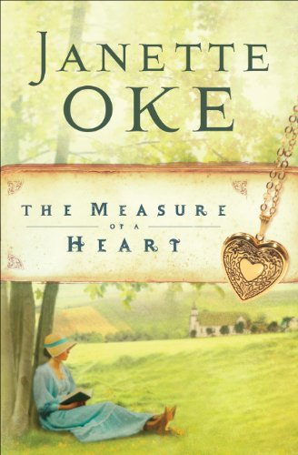 Janette Oke - Measure of a Heart, The (Women of the West Book #6)