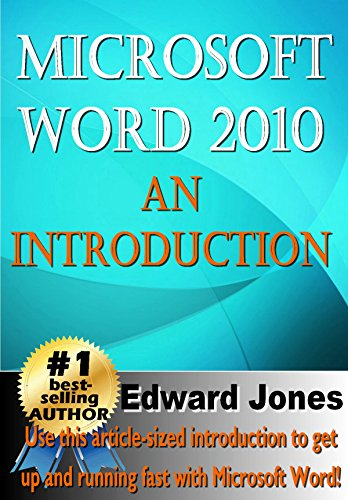Microsoft Word 2010: An Introduction