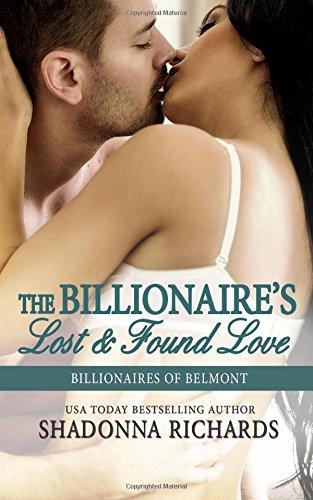 The Billionaire's Lost and Found Love: Volume 4 (Billionaires of Belmont)
