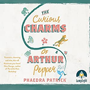 The Curious Charms of Arthur Pepper Audiobook