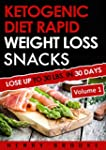 Ketogenic Diet: Rapid Weight Loss Sna...