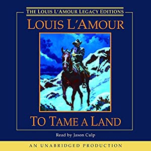 To Tame a Land Audiobook