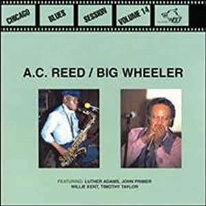 A.C. Reed And Big Wheeler