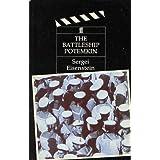 The Battleship Potemkin: Film Scriptby Sergei Eisenshtein