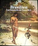 img - for Brasilien: Von Osterreich Zu Neuen Welt book / textbook / text book