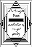 img - for The Imagist Poets: A Collection of Imagist Poetry book / textbook / text book