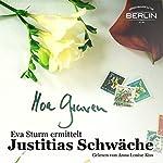 Justitias Schwäche (Eva Sturm 2) | Moa Graven