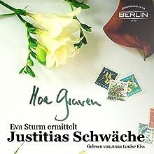 Justitias Schwäche (Eva Sturm 2) Hörbuch von Moa Graven Gesprochen von: Anna Luise Kiss