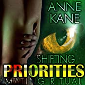 Shifting Priorities 1: Mating Ritual | [Anne Kane]