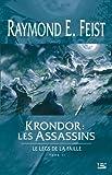 Le Legs de la Faille, tome 2 : Krondor : les Assassins