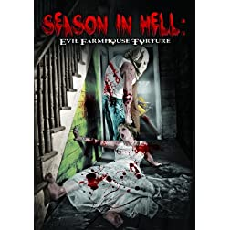 Season In Hell: Evil Farmhouse Torture