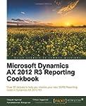 Microsoft Dynamics AX 2012 R3 Reporti...