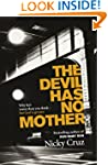 The Devil Has No Mother: Why He's Wor...