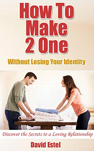 How To Make 2 One: Without Losing Your Identity