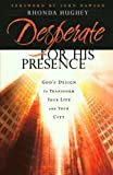 img - for Desperate for His Presence: God's Design to Transform Your Life and Your City book / textbook / text book