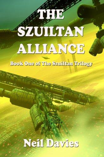 Book: The Szuiltan Alliance (The Szuiltan Trilogy) by Neil Davies
