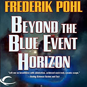 Beyond the Blue Event Horizon | [Frederik Pohl]