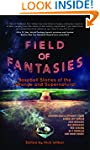 Field of Fantasies: Baseball Stories...