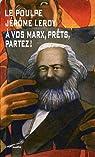 A vos Marx, pr�ts, partez ! par Leroy