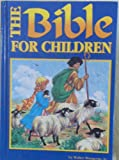 The Bible for Children (1571220763) by Wangerin, Walter, Jr.