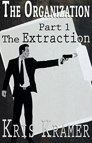 The Extraction (The Organization Book 1) (The Extraction compare prices)
