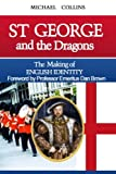 St George and the Dragons (Standard Edition): The Making of English Identity
