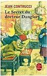 Le secret du docteur Danglars par Contrucci