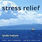 Stress Relief | [Lynda Hudson]