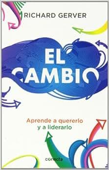 El Cambio (Spanish Edition)