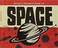 Biggest, Baddest Book of Space