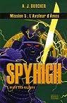 Spy High, Tome 5 : L'avaleur d'âmes par Butcher