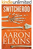 Switcheroo (A Gideon Oliver Mystery Book 18)