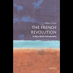 The French Revolution: A Very Short Introduction | [William Doyle]