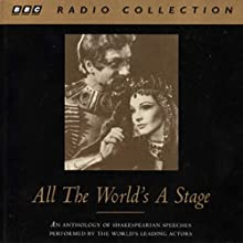 All the World's a Stage: A Collection of Shakespeare's Speeches  by William Shakespeare Narrated by various